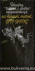 Idealna težina i dobro razpoloženje uz kineski metod JIN JANG