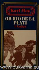 Ob Rio de la Plati 1. knjiga