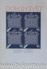 Dom in svet 1888-1988