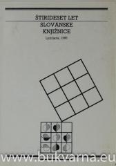 Štirideset let Slovanske knjižnice