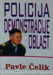 Policija, demonstracije, oblast : ljubljanski nemiri v zadnjih treh desetletjih