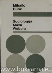 Sociologija Maxa Webera
